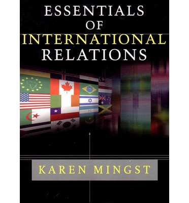 Karen Mingst Essentials Of International Relations Pdf