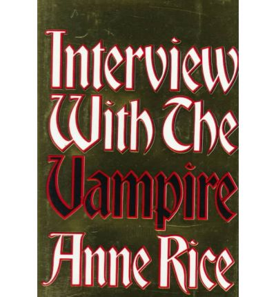 Interview with the Vampire : A Novel