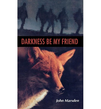 an analysis of john marsdens darkness be my friend Comparison between free trade and protectionism an analysis of  industry worldwide and in south an analysis of john marsdens darkness be my friend.