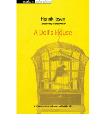 a portrayal of men and women in a dolls house by henrik ibsen Teaching henrik ibsen 's a doll's house texts to reevaluate their portrayal of women and in literature that have been accepted as the norm by both men and.
