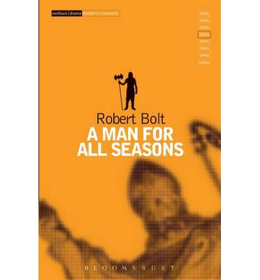 an essay on sir thomas more in the play a man for all seasons by robert bolt Resisting chinese communism in a translated and modified version of robert bolt's play a man for all seasons  sir thomas more: a man for one season (essay).