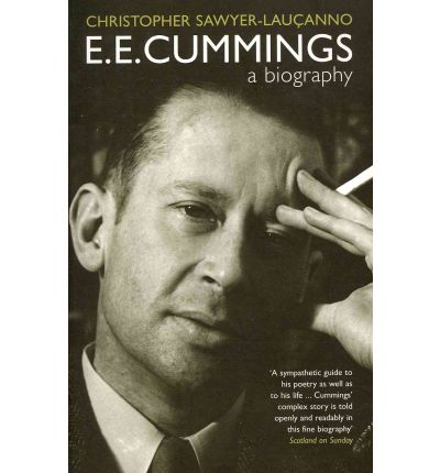 a biography of e e cummings a poet Ee cummings: a biography user review - not available - book verdict ee cummings's poetry cannot be mistaken for anything else--it is perhaps the most distinctive verse in the english.