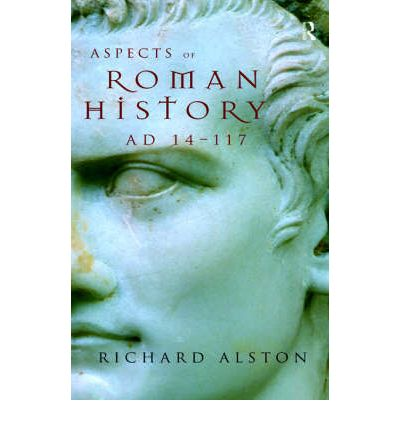 Aspects of Roman History, A.D.14-117