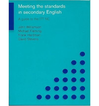 Meeting the Standards in Secondary English