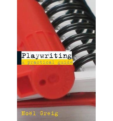 Download Playwriting A Practical Guide 2005