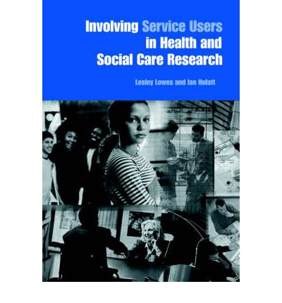 social work and service users An examination of how users of social care services can influence the social care services they use.