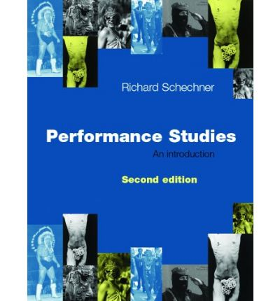 Richard Schechner Performance Studies An Introduction Epub Download