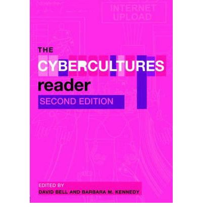 The Cybercultures Reader