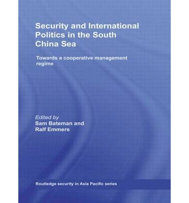 Security and International Politics in the South China Sea