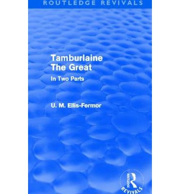 tamburlaine the great 1|20 mail link facebook twitter pinterest google+ tamburlaine the great.
