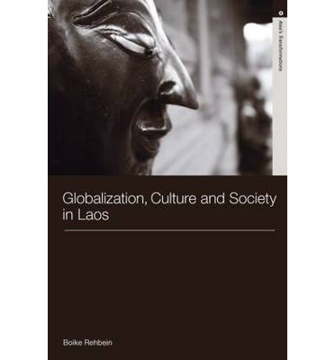 Globalization culture and society in laos boike rehbein for Boike rehbein