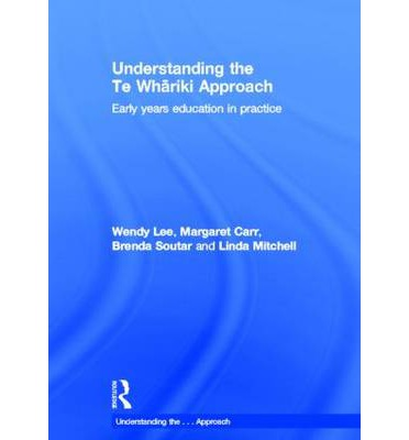 te whariki approach Amazoncom: understanding the te whariki approach: early years education in practice (understanding the approach) (9780415617130): wendy lee, margaret carr, brenda.