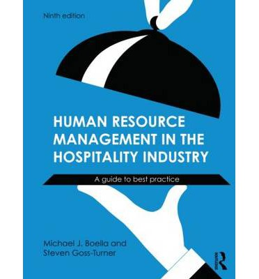human resources management in hospitality The human resource in hospitality human resource management in the hospitality industry (7th edition) – m j boella +44 (0) 1202 490 555 info@icmeducation.