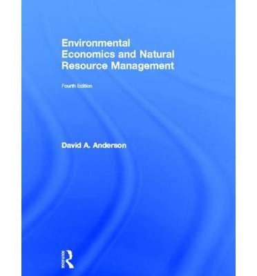 Environmental Economics and Natural Resource Management ...