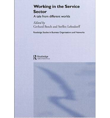 Working in the Service Sector : A Tale from Different Worlds