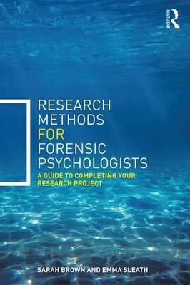 Research Methods for Forensic Psychologists : Sarah Brown ...