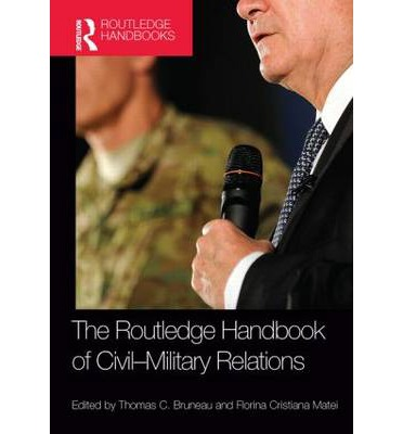 an overview of civil military relations throughout history Overview: the center for civil-military relations of intelligence organizations throughout the world yet another book, global politics of defense.