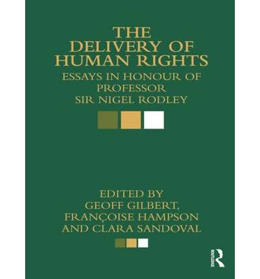 essays on human rights law Do you agree that human rights are a western or modern concept, if not  the  complexity and contradiction of human rights law is nothing new.