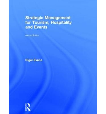 Strategic Management for Tourism, Hospitality and Events