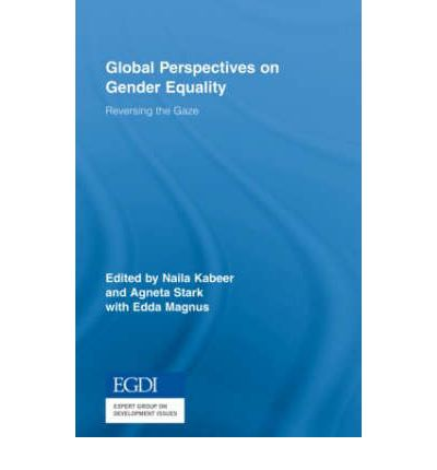gender in the global perspective Feminist perspectives on sex and gender first a more thoroughgoing critique has been levelled at the general metaphysical perspective of gender realism that.