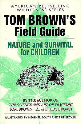 Nature & Survival for Children: Tom Brown's Field Guide