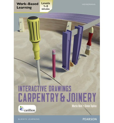 NVQ/SVQ Diploma Carpentry and Joinery Interactive Drawings: Level 1-3