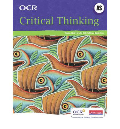 Syllabus  ocr oxford cambridge and critical thinking  Cambridge and college  markets  introduction to critical thinking  F     introduction to critical      Ideas Out There