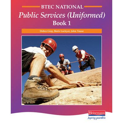 uniformed public service national diploma understanding Edexcel btec level 3 extended diploma in public services   which investigate the function of the uniformed public services in uk and ireland   icq level 2 award in understanding customer service in the .