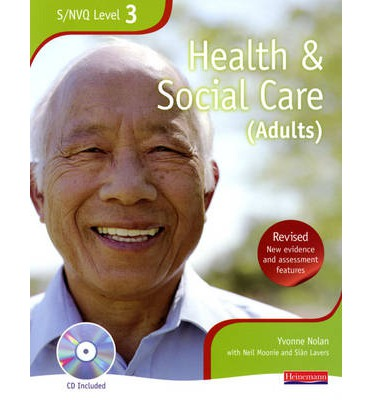 Health and Social Care: NVQ/SVQ Candidate Book Level 3