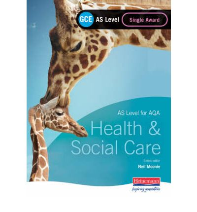Download gratuito di Google ebooks GCE AS Level Health and Social Care Single Award Book for AQA by Beryl Stretch"