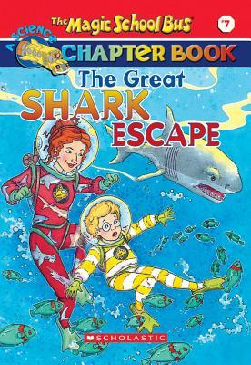 A Science Chapter Book : The Great Shark Escape