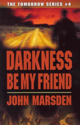 Darkness Be My Friend
