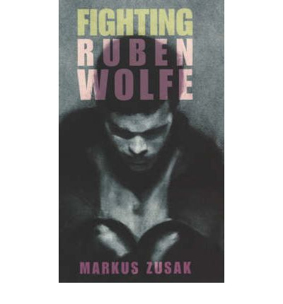 fighting ruben wolfe Abebookscom: fighting ruben wolfe (underdogs) (9781862309579) by markus zusak and a great selection of similar new, used and collectible books available now at great.