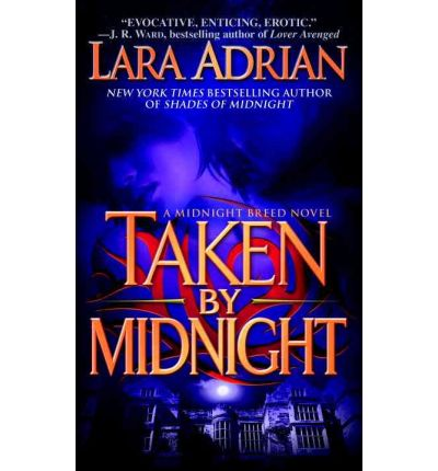 Taken by Midnight : A Midnight Breed Novel