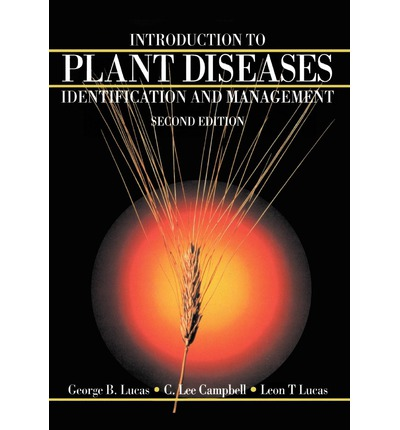 Introduction to Plant Diseases : Identification and Management