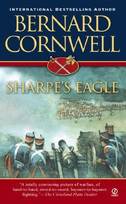Sharpe's Eagle (Richard Sharpe's Adventure Series #2) Cornwell, Bernard Paperba