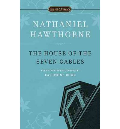 an analysis of nathaniel hawthornes novel the house of the seven gables House of the seven gables rare book for sale this first edition by nathaniel hawthorne is available at bauman rare books.