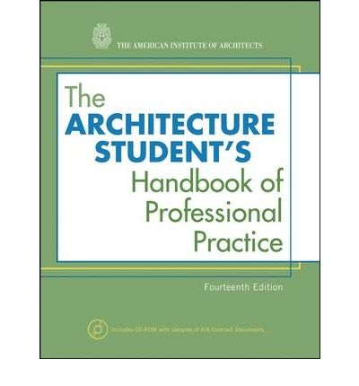 The Architecture Student's Handbook of Professional Practice