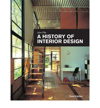 A history of interior design john pile 9780470228883 for History of exterior design