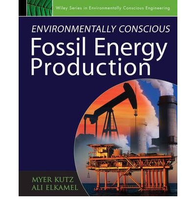 Environmentally Conscious Fossil Energy Production Myer