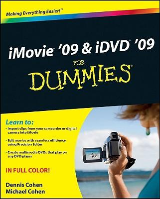 iMovie '09 and iDVD '09 For Dummies