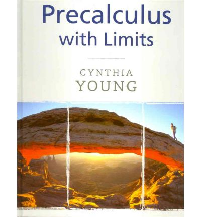 Precalculus with Limits : Cynthia Y. Young : 9780470532027