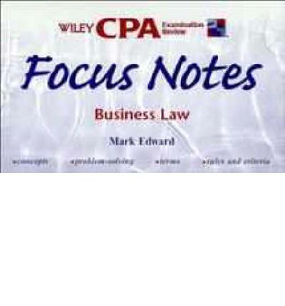C.P.A.Examination Review 1998: Business Law and Professional Responsibilities