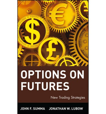 Options on futures new trading strategies pdf