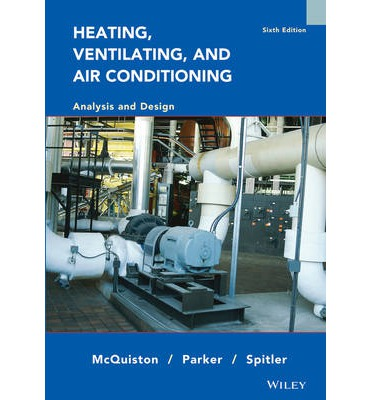 Heating, Ventilating and Air Conditioning : Analysis and Design