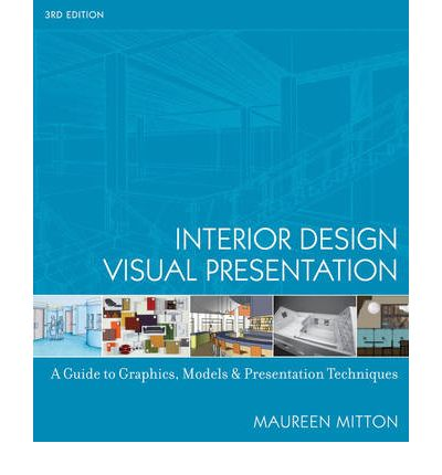 Interior Design Visual Presentation Maureen Mitton 9780471741565
