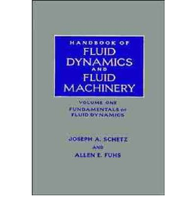 Handbook of Fluid Dynamics and Fluid Machinery : Allen E