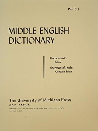 Middle English Dictionary : Robert E. Lewis : 9780472010318