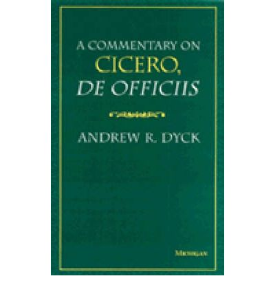 "Commentary on Cicero ""De Officiis"""