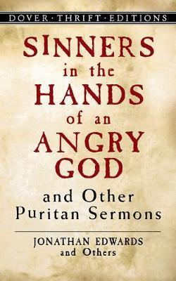 "a history of jonathan edwards sinners in the hands of an angry god sermon Brian zahnd shares how a jonathan edwards sermon in 1741 still shapes the   not only did ""sinners in the hands of an angry god"" help fuel the religious  this  is a puritan sermon, and i don't think there's been any sermon in the history of."